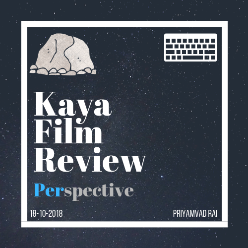 Kaya Film Review