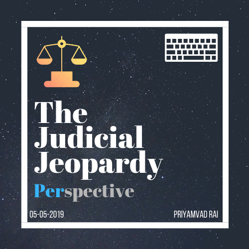 The Judicial Jeopardy