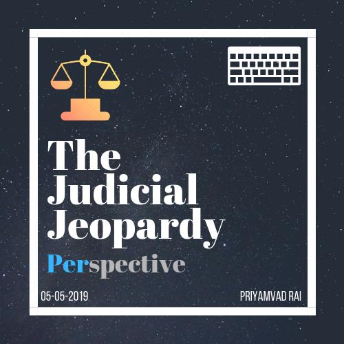 The Judicial Jeopardy